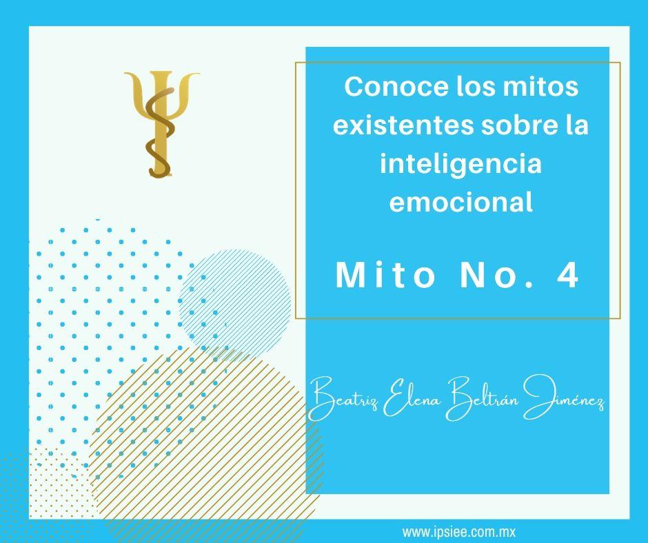 BLOG: Conoce los mitos sobre la inteligencia emocional Mito No. 4